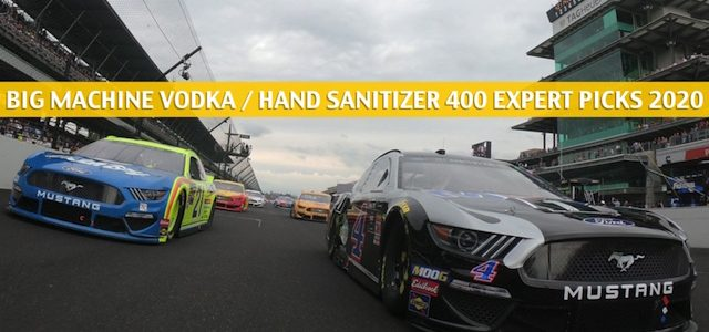 Big Machine Vodka / Hand Sanitizer 400 Expert Picks and Predictions 2020