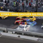 Big Machine Vodka / Hand Sanitizer 400 Predictions, Picks, Odds, and Betting Preview   July 5 2020
