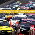 Big Machine Vodka / Hand Sanitizer 400 Sleepers and Sleeper Picks and Predictions 2020