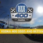 Dixie Vodka 400 Predictions, Picks, Odds, and Betting Preview | June 14 2020