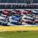 GEICO 500 Sleepers and Sleeper Picks and Predictions 2020