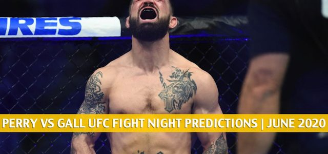 Mike Perry vs Mickey Gall Predictions, Picks, Odds and Betting Preview | UFC Fight Night – June 27 2020