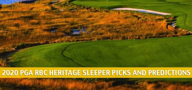 RBC Heritage Sleepers and Sleeper Picks and Predictions 2020