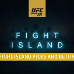 UFC 251 at Fight Island Predictions, Picks, Odds and Betting Preview | July 11 2020