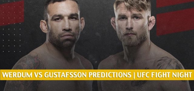 Fabricio Werdum vs Alexander Gustafsson Predictions, Picks, Odds and Betting Preview | UFC Fight Night – July 25 2020