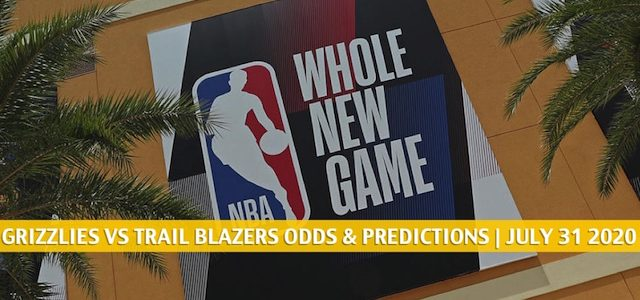 Memphis Grizzlies vs Portland Trail Blazers Predictions, Picks, Odds, and Betting Preview | July 31 2020