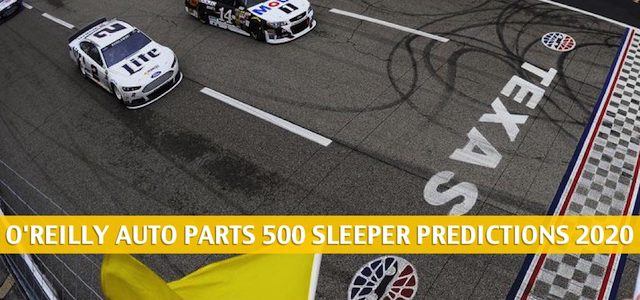 O'Reilly Auto Parts 500 Sleepers and Sleeper Picks and Predictions 2020