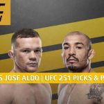 Petr Yan vs Jose Aldo Predictions, Picks, Odds and Betting Preview | UFC 251 at Fight Island - July 11 2020