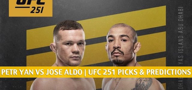 Petr Yan vs Jose Aldo Predictions, Picks, Odds and Betting Preview | UFC 251 at Fight Island – July 11 2020