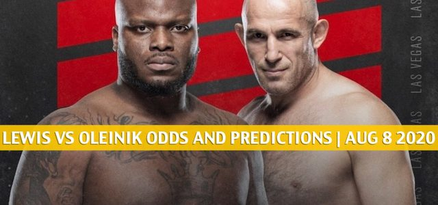 Derrick Lewis vs Alexey Oleinik Predictions, Picks, Odds, and Betting Preview | UFC Fight Night Aug 8 2020