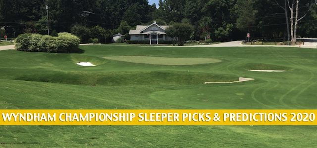 PGA Wyndham Championship Sleepers and Sleeper Picks and Predictions 2020