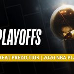 Indiana Pacers vs Miami Heat Predictions, Picks, Odds, and Preview | NBA Playoffs Round 1 Game 4 August 24 2020