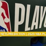 Toronto Raptors vs Brooklyn Nets Predictions, Picks, Odds, Preview | NBA Playoffs Round 1 Game 4 August 23, 2020