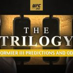 Stipe Miocic vs Daniel Cormier Predictions, Picks, Odds, and Betting Preview | UFC 252 August 15 2020