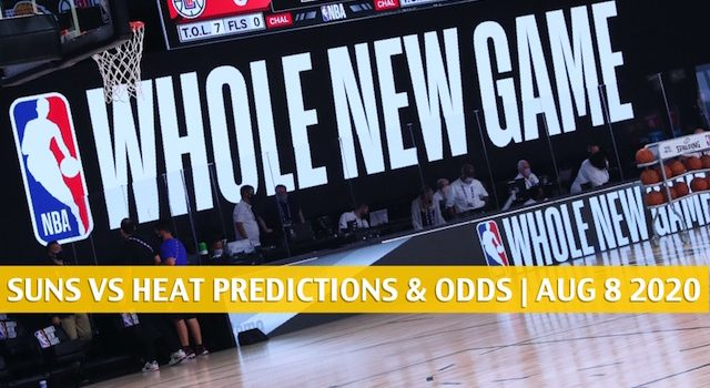 Phoenix Suns vs Miami Heat Predictions, Picks, Odds, and Betting Preview | August 8 2020