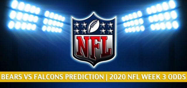 Chicago Bears vs Atlanta Falcons Predictions, Picks, Odds, and Betting Preview | NFL Week 3 – September 27, 2020