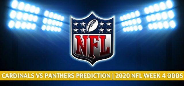Arizona Cardinals vs Carolina Panthers Predictions, Picks, Odds, and Betting Preview | NFL Week 4 – October 4, 2020