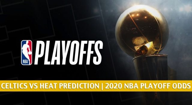 Boston Celtics vs Miami Heat Predictions, Picks, Odds, and Preview | NBA Eastern Finals Game 6 September 27, 2020