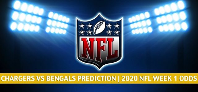 Los Angeles Chargers vs Cincinnati Bengals Predictions, Picks, Odds, and Betting Preview | NFL Week 1 – September 13, 2020