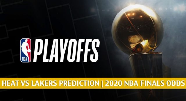 Miami Heat vs Los Angeles Lakers Predictions, Picks, Odds, Preview | NBA Finals Game 1 September 30, 2020