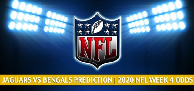 Jacksonville Jaguars vs Cincinnati Bengals Predictions, Picks, Odds, and Betting Preview | NFL Week 4 – October 4, 2020