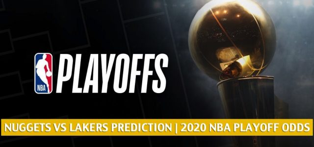 Denver Nuggets vs Los Angeles Lakers Predictions, Picks, Odds, Preview | NBA Western Finals Game 5 September 26, 2020