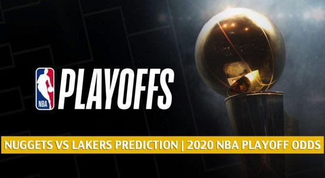 Denver Nuggets vs Los Angeles Lakers Predictions, Picks, Odds, Preview | NBA Western Finals Game 5 September 26, 2020