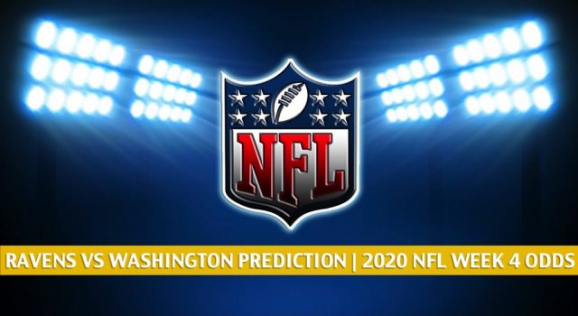 Baltimore Ravens vs Washington Football Team Predictions, Picks, Odds, and Betting Preview | NFL Week 4 – October 4, 2020