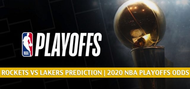 Houston Rockets vs Los Angeles Lakers Predictions, Picks, Odds, Preview | NBA Playoffs Round 2 Game 5 September 12, 2020
