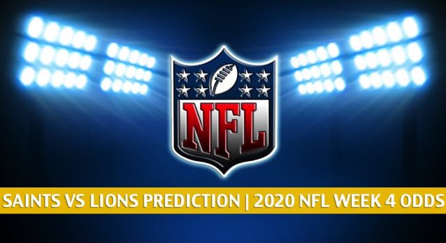 New Orleans Saints vs Detroit Lions Predictions, Picks, Odds, and Betting Preview | NFL Week 4 – October 4, 2020