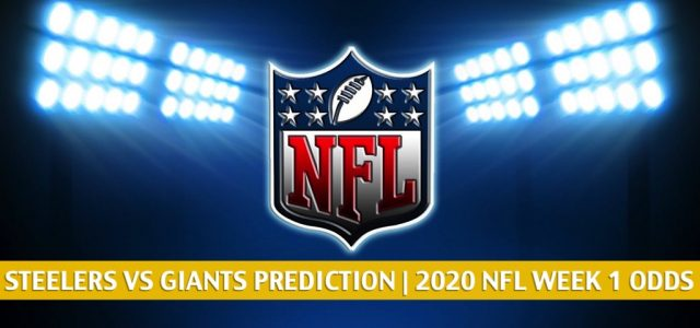 Pittsburgh Steelers vs New York Giants Predictions, Picks, Odds, and Betting Preview   NFL Week 1 – September 14, 2020