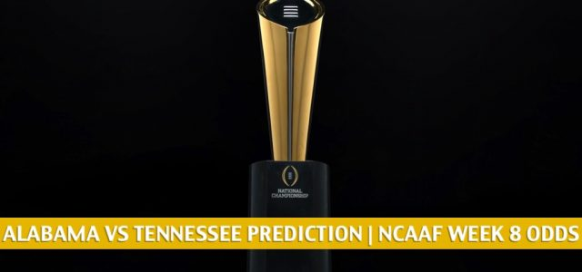 Alabama Crimson Tide vs Tennessee Volunteers Predictions, Picks, Odds, and NCAA Football Betting Preview | October 24 2020