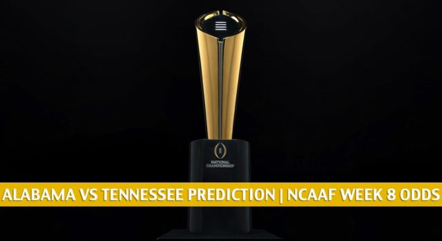 Alabama Crimson Tide vs Tennessee Volunteers Predictions, Picks, Odds, and NCAA Football Betting Preview   October 24 2020