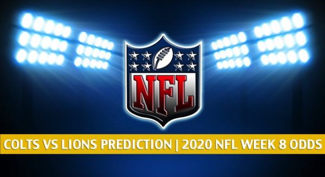Indianapolis Colts vs Detroit Lions Predictions, Picks, Odds, and Betting Preview | NFL Week 8 – November 1, 2020