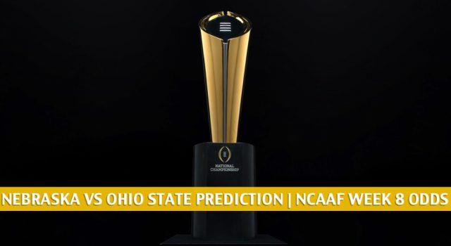 Nebraska Cornhuskers vs Ohio State Buckeyes Predictions, Picks, Odds, and NCAA Football Betting Preview   October 24 2020