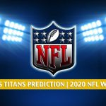 Pittsburgh Steelers vs Tennessee Titans Predictions, Picks, Odds, and Betting Preview | NFL Week 7 - October 25, 2020