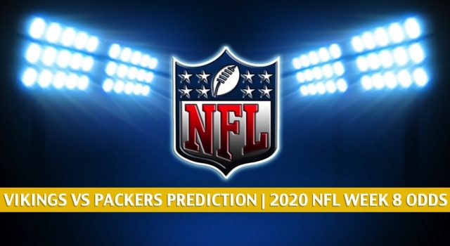 Minnesota Vikings vs Green Bay Packers Predictions, Picks, Odds, and Betting Preview | NFL Week 8 – November 1, 2020