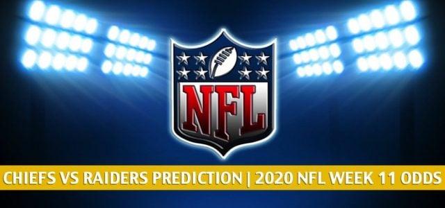 Kansas City Chiefs vs Las Vegas Raiders Predictions, Picks, Odds, and Betting Preview | NFL Week 11 – November 22, 2020