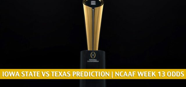 Iowa State Cyclones vs Texas Longhorns Predictions, Picks, Odds, and NCAA Football Betting Preview | November 27 2020