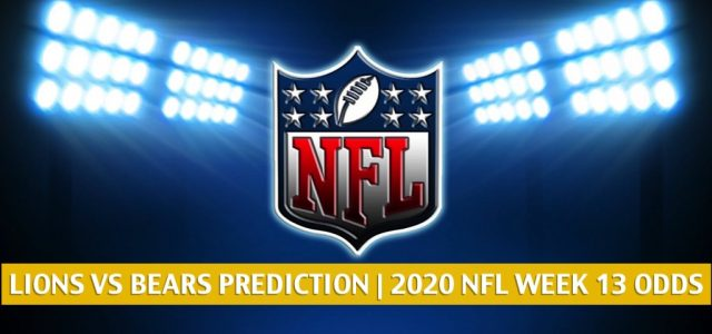 Detroit Lions vs Chicago Bears Predictions, Picks, Odds, and Betting Preview | NFL Week 13 – December 6, 2020