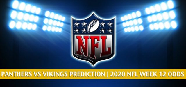Carolina Panthers vs Minnesota Vikings Predictions, Picks, Odds, and Betting Preview | NFL Week 12 – November 29, 2020