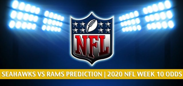 Seattle Seahawks vs Los Angeles Rams Predictions, Picks, Odds, and Betting Preview | NFL Week 10 – November 15, 2020
