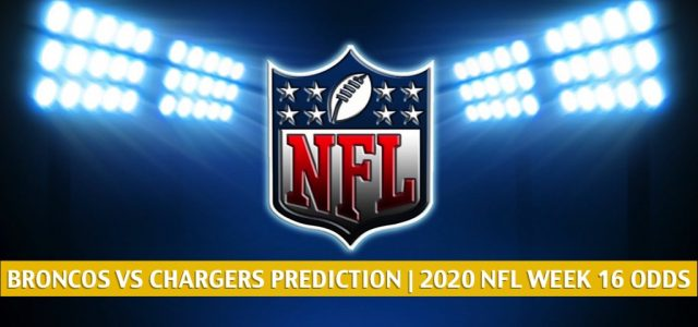 Denver Broncos vs Los Angeles Chargers Predictions, Picks, Odds, and Betting Preview | NFL Week 16 – December 27, 2020