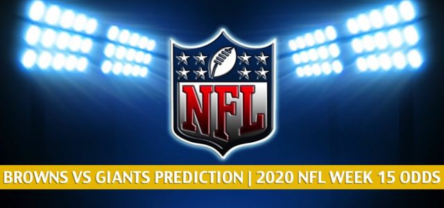 Cleveland Browns vs New York Giants Predictions, Picks, Odds, and Betting Preview   NFL Week 15 – December 20, 2020