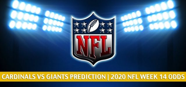 Arizona Cardinals vs New York Giants Predictions, Picks, Odds, and Betting Preview | NFL Week 14 – December 13, 2020