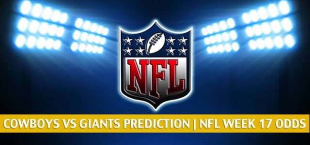 Dallas Cowboys vs New York Giants Predictions, Picks, Odds, and Betting Preview | NFL Week 17 – January 3, 2021