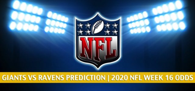 New York Giants vs Baltimore Ravens Predictions, Picks, Odds, and Betting Preview | NFL Week 16 – December 27, 2020
