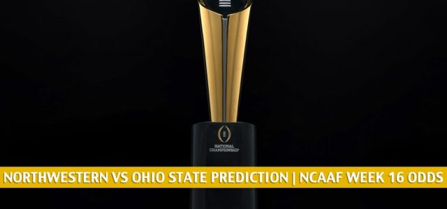 Northwestern Wildcats vs Ohio State Buckeyes Predictions, Picks, Odds, and NCAA Football Betting Preview | December 19 2020