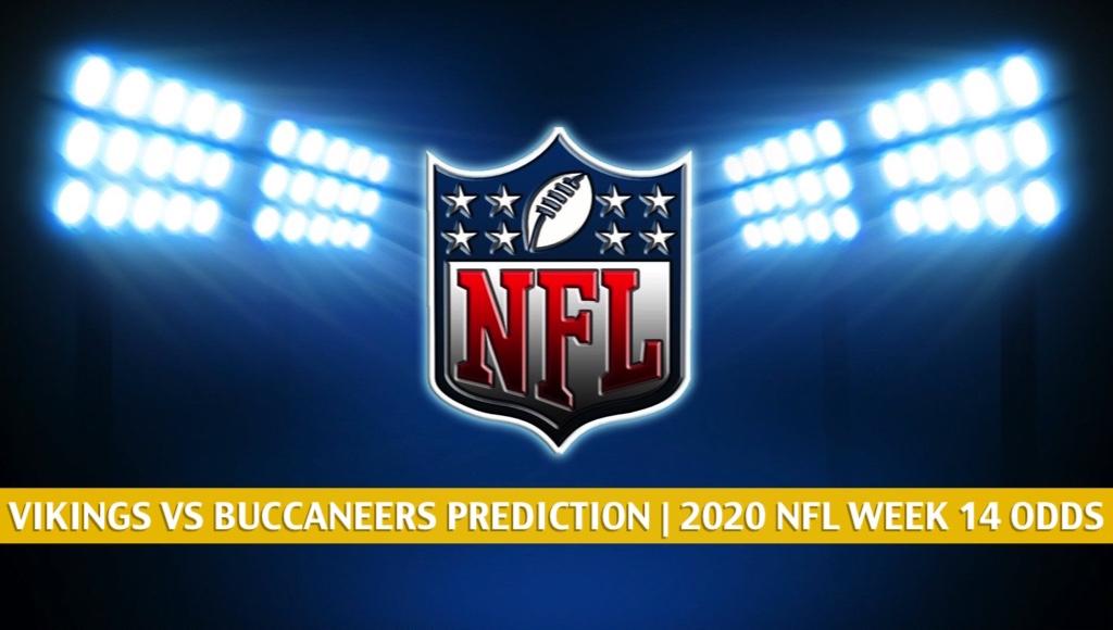 Vikings Vs Buccaneers Predictions Picks Odds Preview Week 14 2020