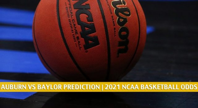 Auburn Tigers vs Baylor Bears Predictions, Picks, Odds, and NCAA Basketball Betting Preview – January 30 2021
